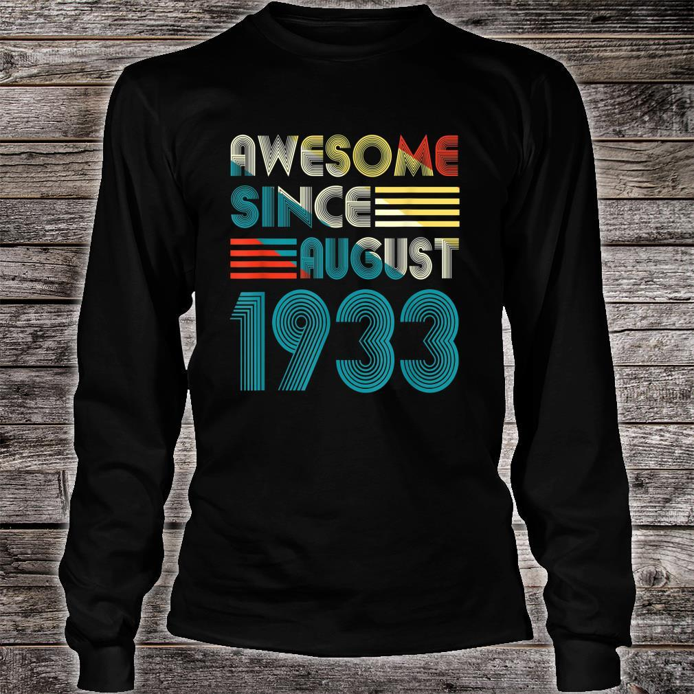 Awesome Since August 1933 Shirt 86th Birthday 86 Yrs Shirt long sleeved
