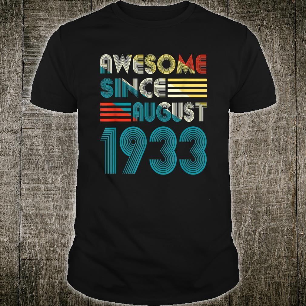 Awesome Since August 1933 Shirt 86th Birthday 86 Yrs Shirt