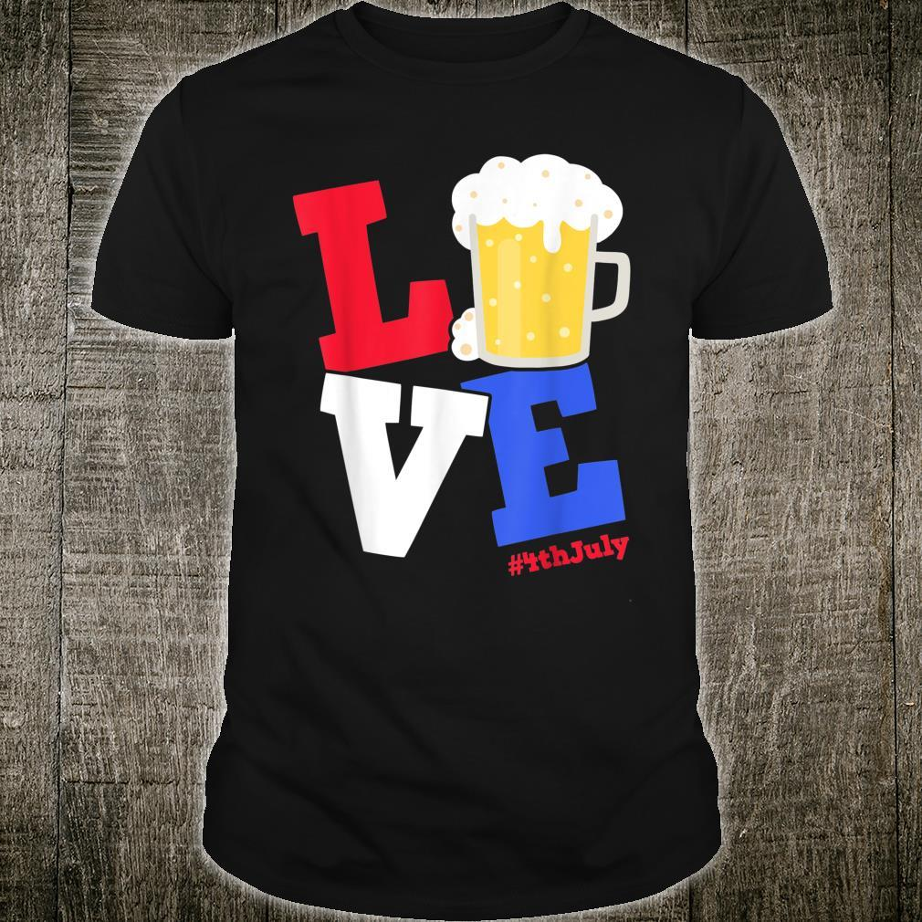 Funny 4th Of July Beer Love Independence Day Drinking Shirt