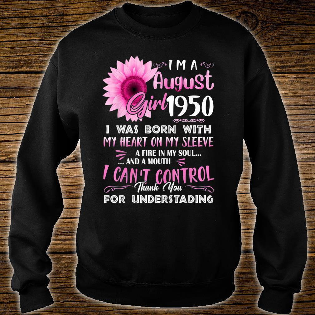 I'm A august Girl 1950 69th Birthday Shirt sweater