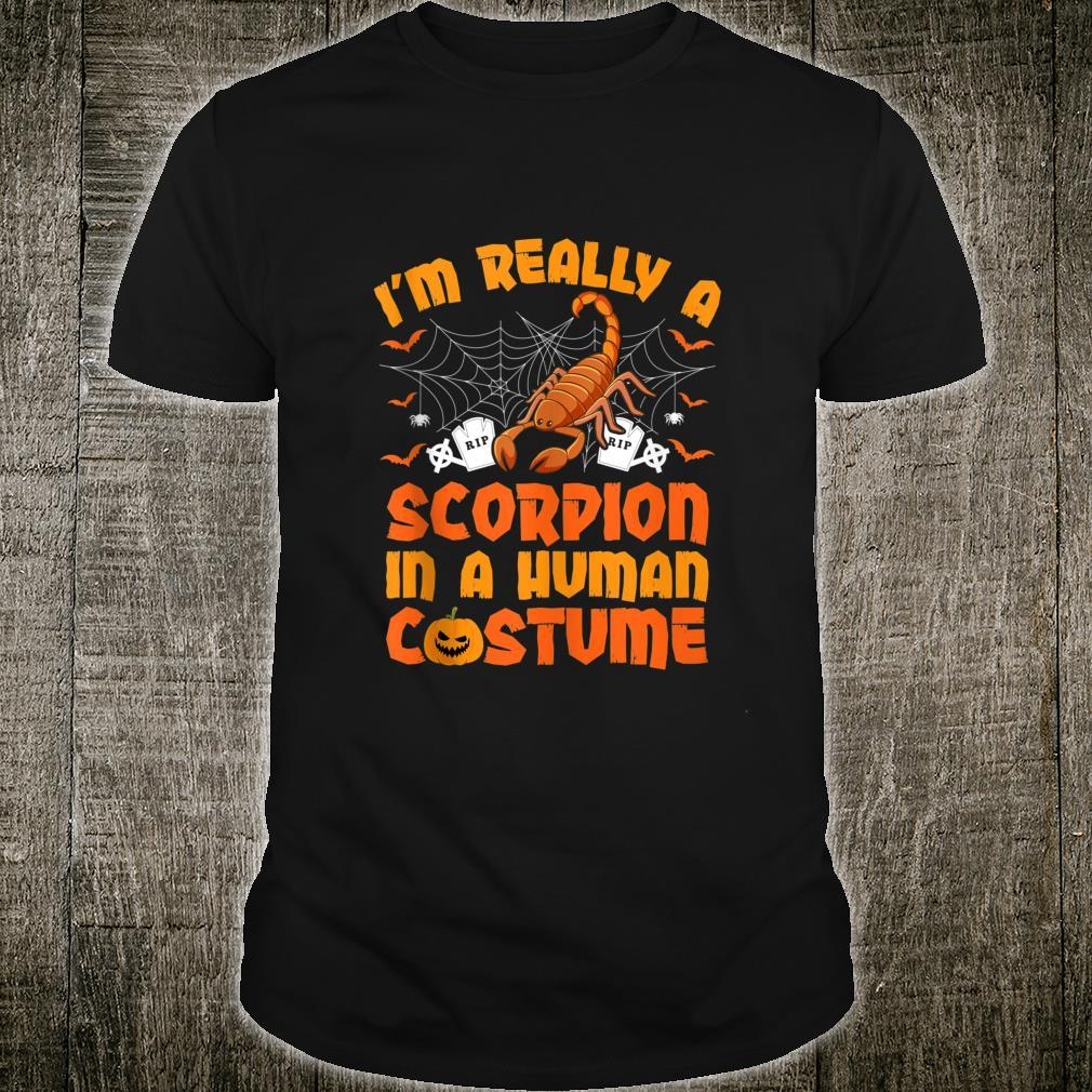 I'm Really A Scorpion In A Human Costume Halloween Shirt