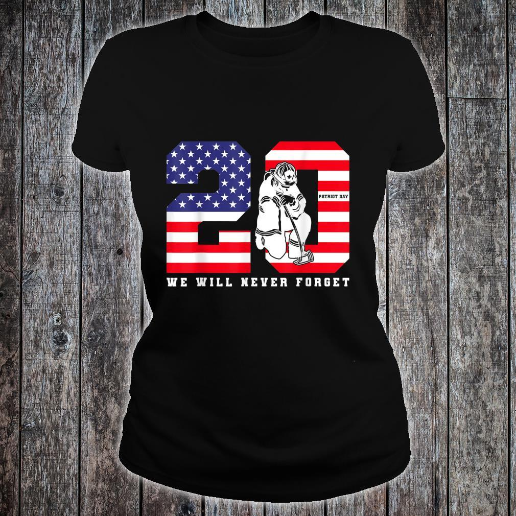 Patriot Day 20th Anniversary We Will Never Forget Shirt ladies tee