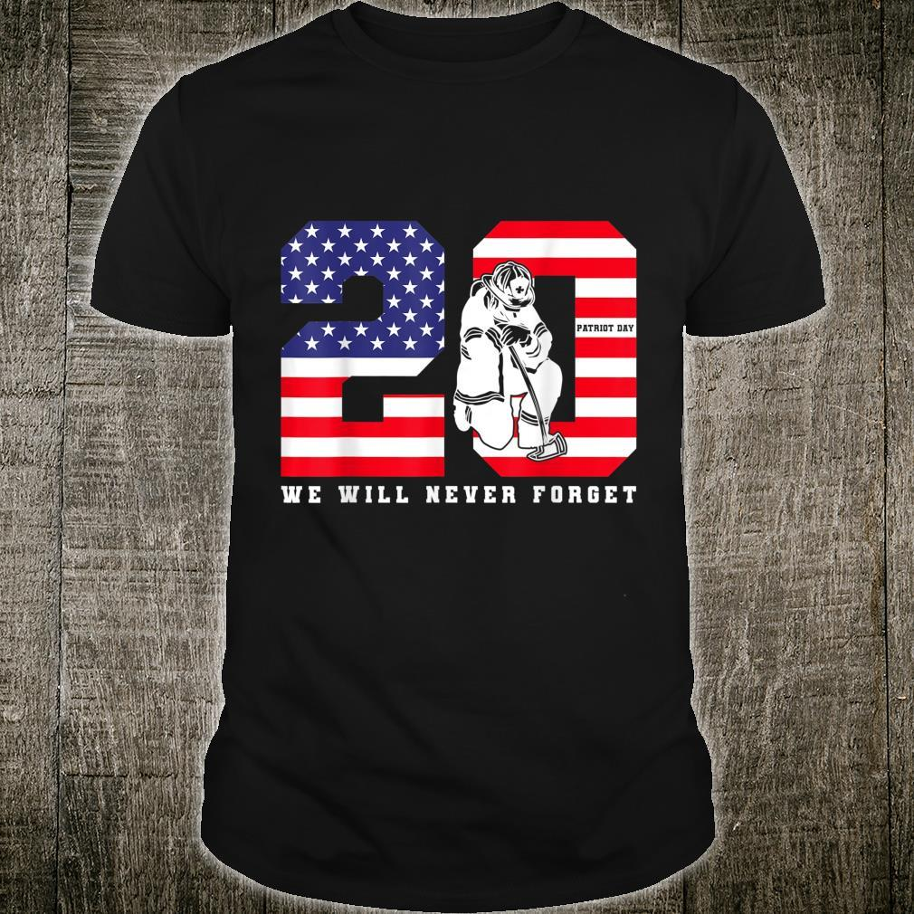 Patriot Day 20th Anniversary We Will Never Forget Shirt