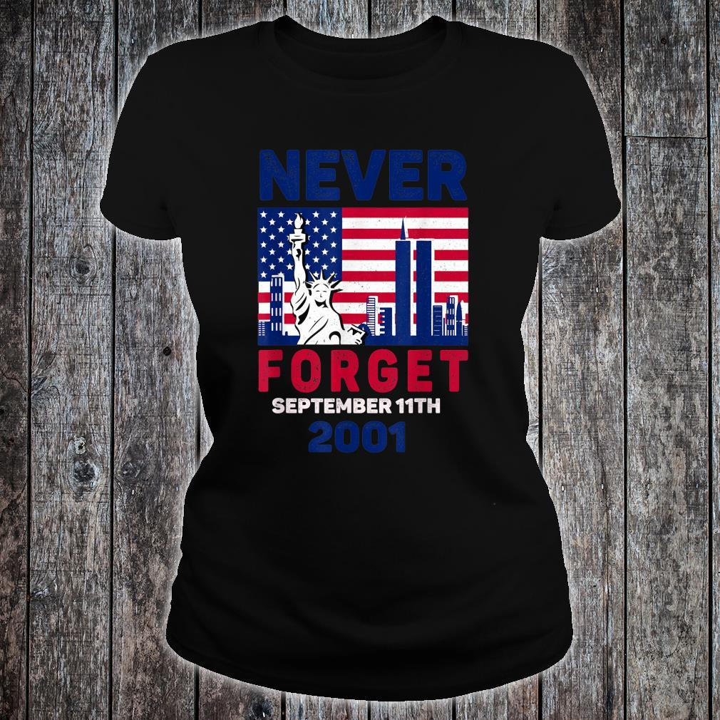 Patriot Day Never Forget US Flag Shirt ladies tee
