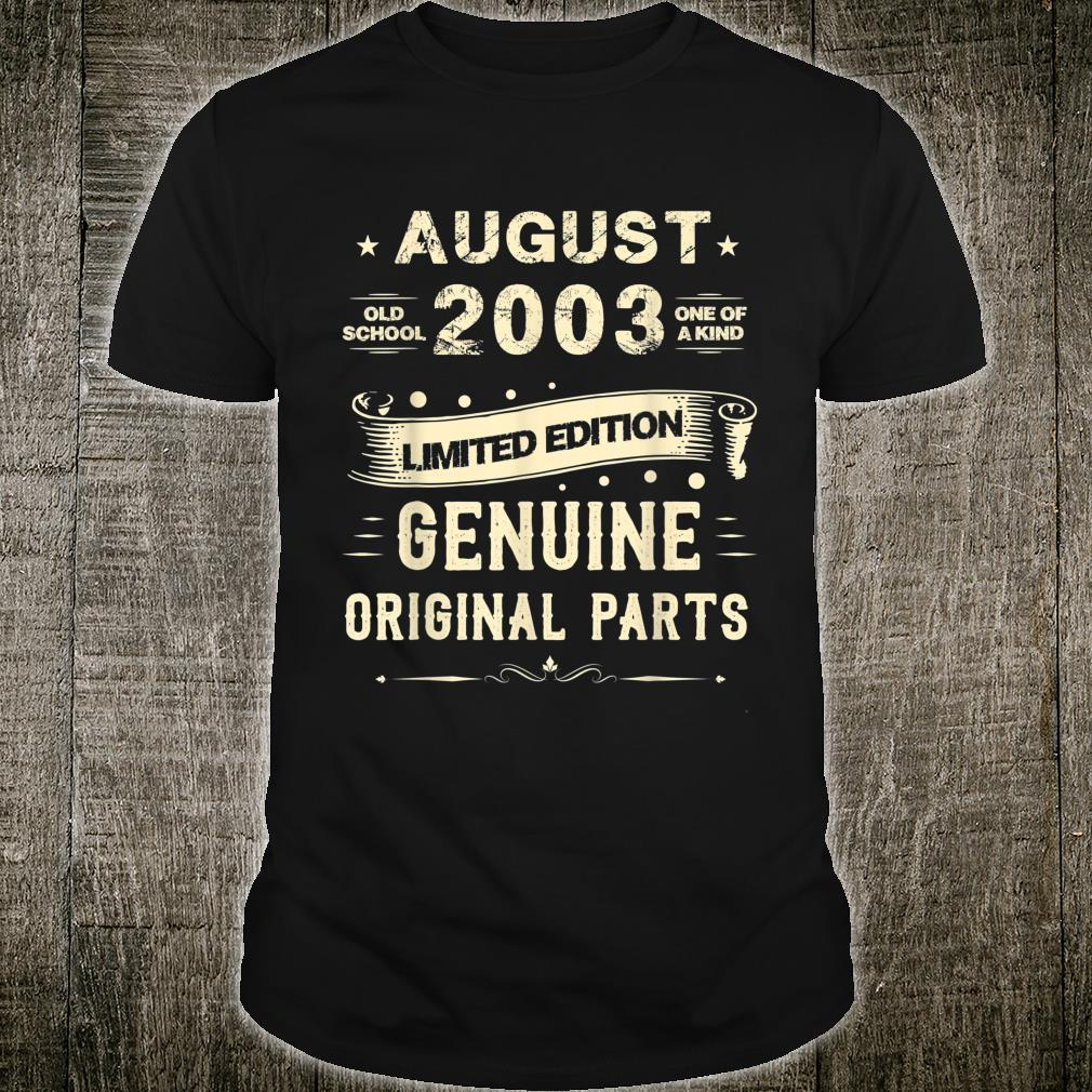 Vintage August Shirt 2003 Birthday For 16 Yrs Old G1 Shirt